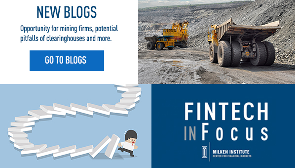 See the latest blogs from Milken Institute researchers